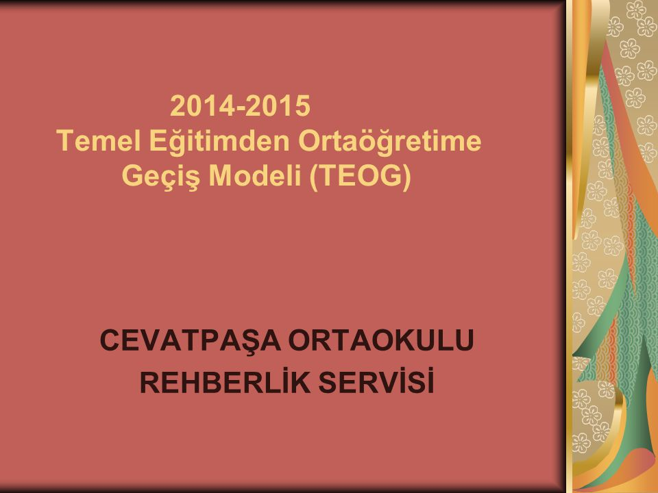 2014-2015 Temel Eğitimden Ortaöğretime Geçiş Modeli (TEOG)