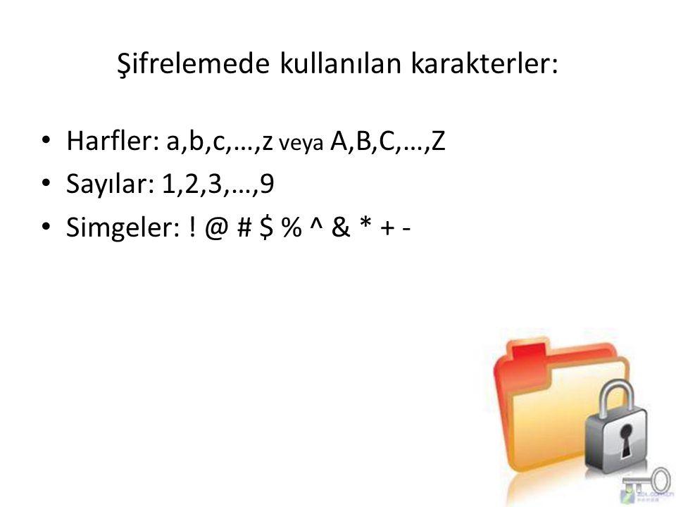 Şifrelemede kullanılan karakterler: