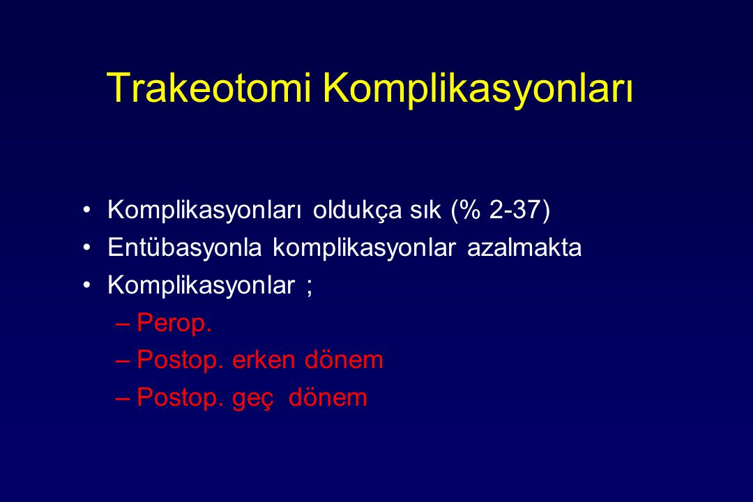 Trakeotomi Komplikasyonları