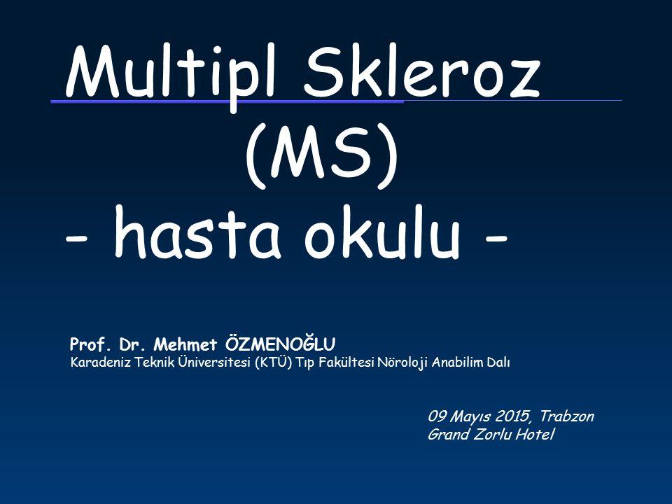 Multipl Skleroz (MS) - hasta okulu -