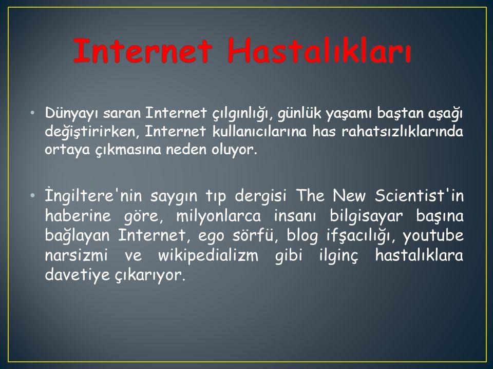 Internet Hastalıkları