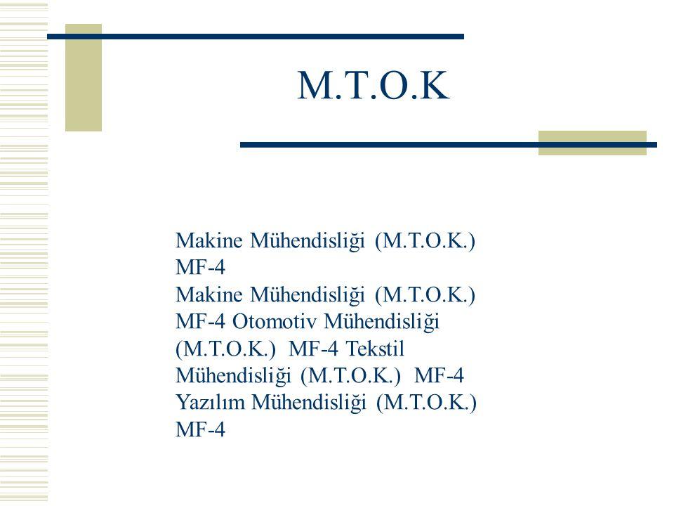 M.T.O.K Makine Mühendisliği (M.T.O.K.) MF-4