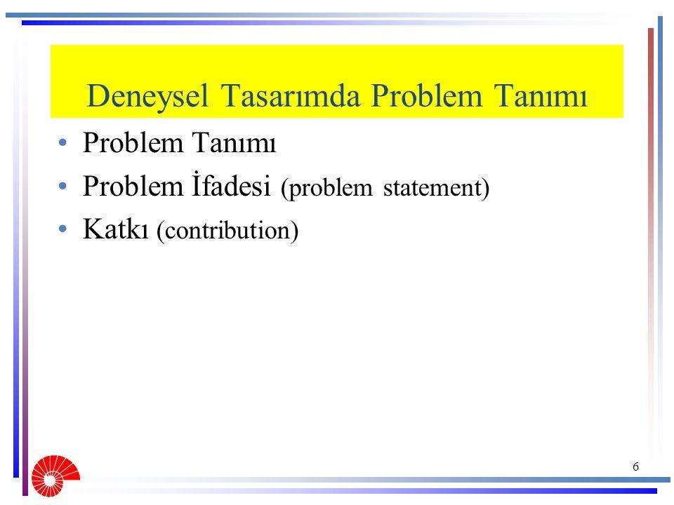 Deneysel Tasarımda Problem Tanımı