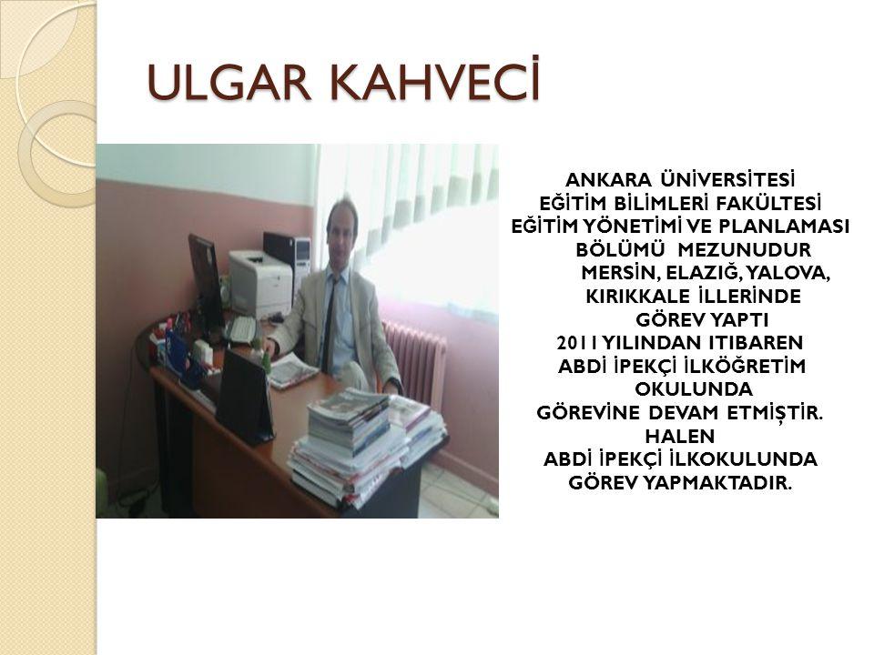 ULGAR KAHVECİ