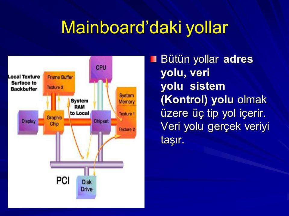 Mainboard'daki yollar