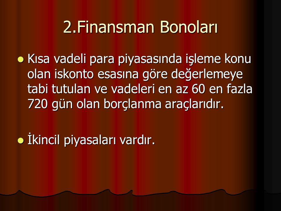 2.Finansman Bonoları