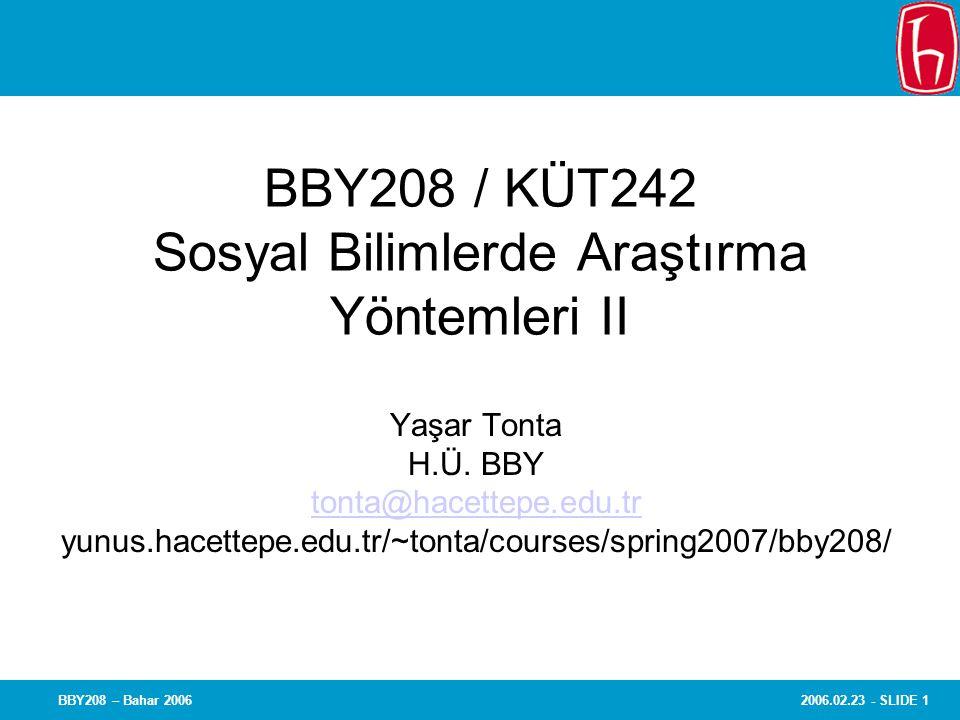BBY208 / KÜT242 Sosyal Bilimlerde Araştırma Yöntemleri II
