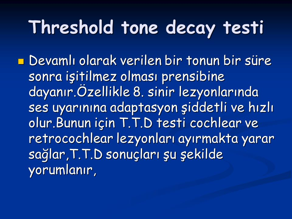 Threshold tone decay testi