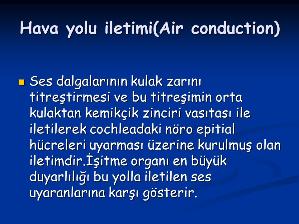 Hava yolu iletimi(Air conduction)