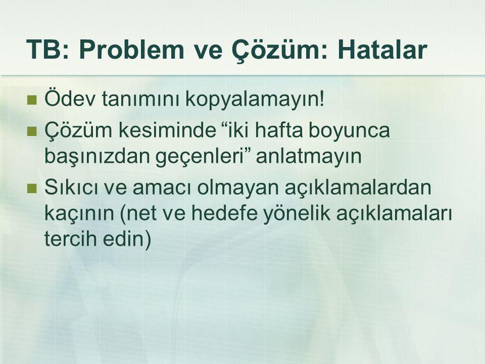 TB: Problem ve Çözüm: Hatalar