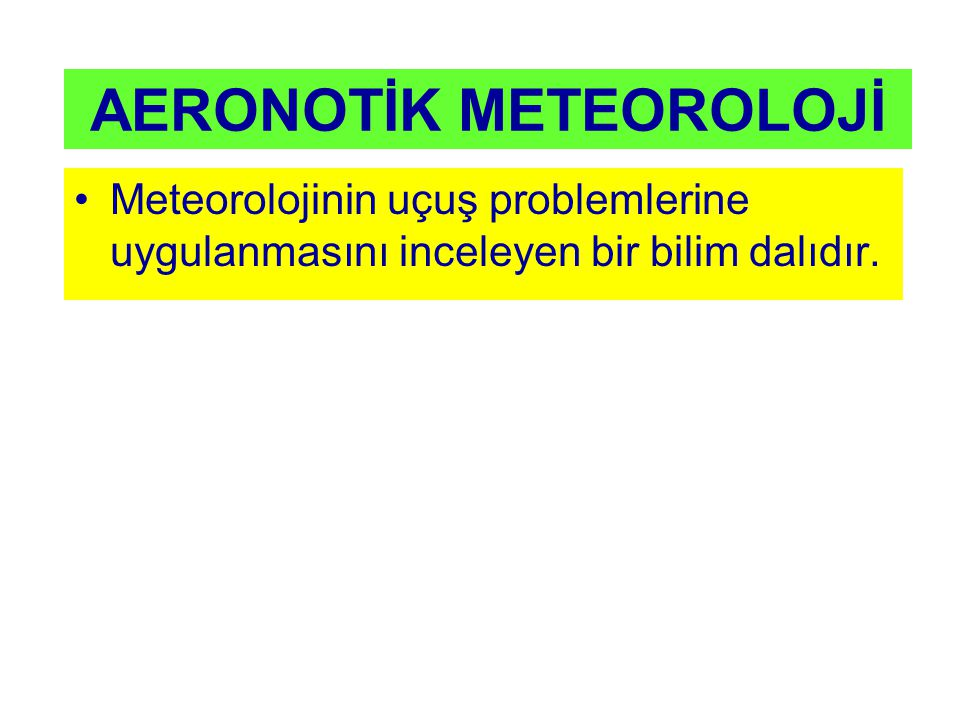 AERONOTİK METEOROLOJİ