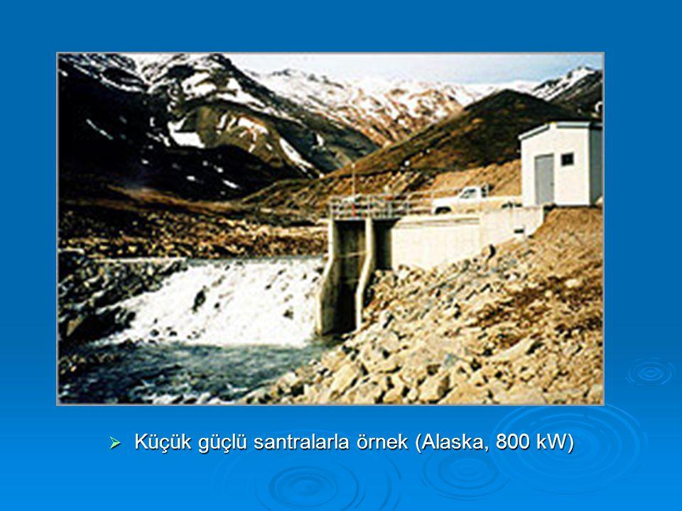 Küçük güçlü santralarla örnek (Alaska, 800 kW)