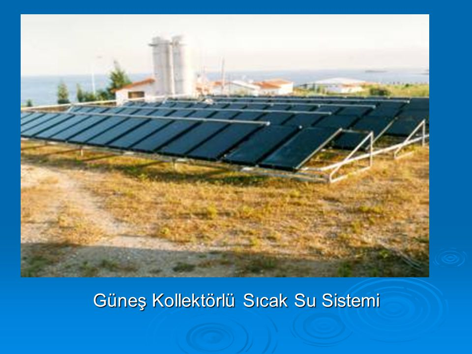Güneş Kollektörlü Sıcak Su Sistemi