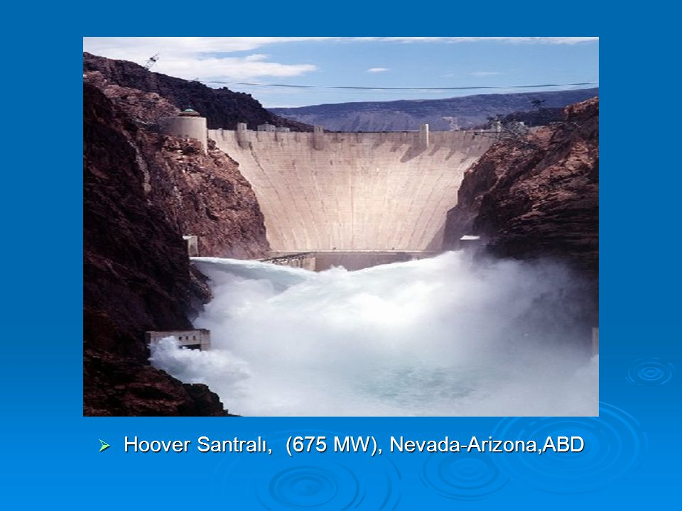 Hoover Santralı, (675 MW), Nevada-Arizona,ABD
