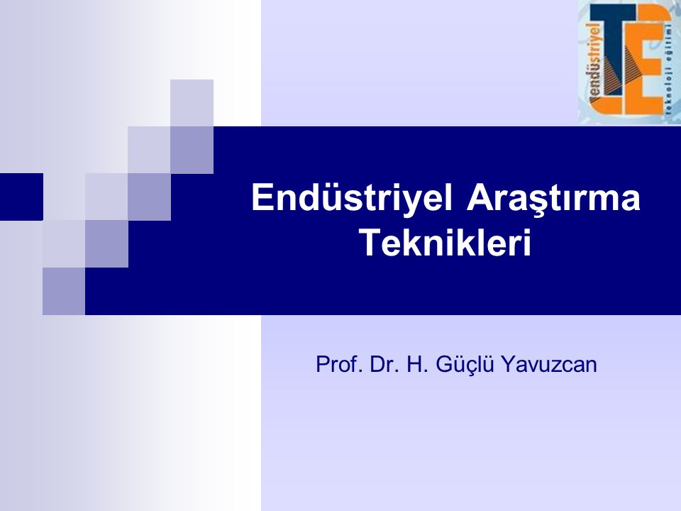 Endüstriyel Araştırma Teknikleri