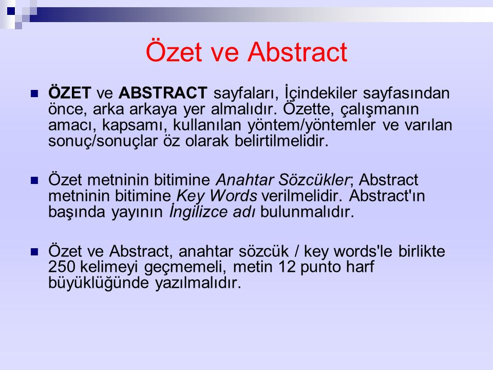 Özet ve Abstract