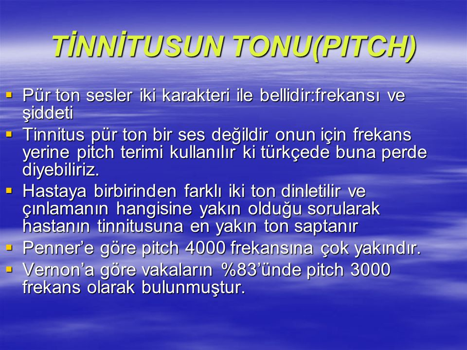 TİNNİTUSUN TONU(PITCH)