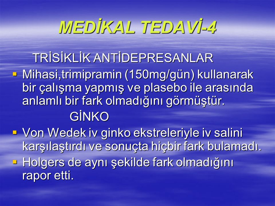 MEDİKAL TEDAVİ-4 TRİSİKLİK ANTİDEPRESANLAR