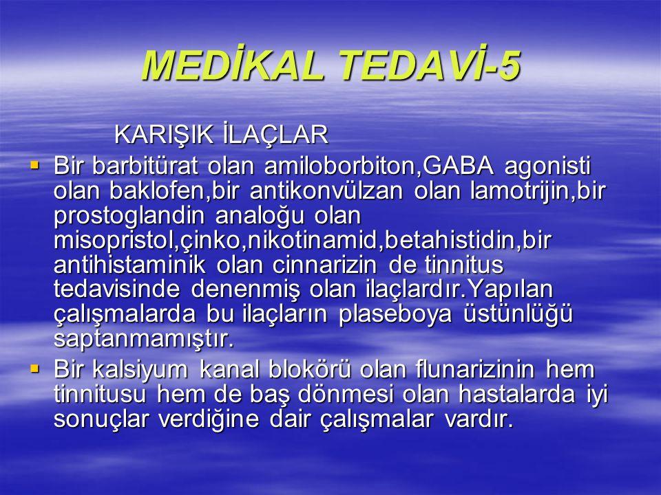 MEDİKAL TEDAVİ-5 KARIŞIK İLAÇLAR
