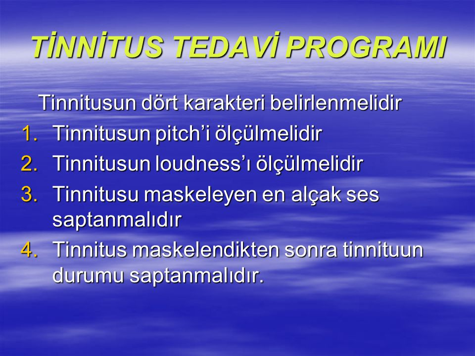 TİNNİTUS TEDAVİ PROGRAMI