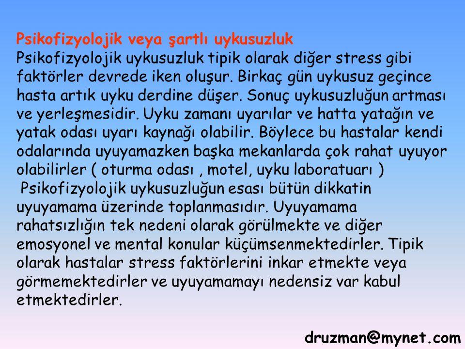 Psikofizyolojik veya şartlı uykusuzluk