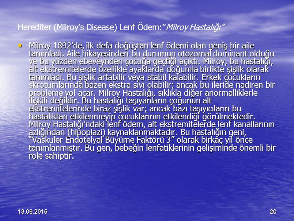 Herediter (Milroy's Disease) Lenf Ödem: Milroy Hastalığı