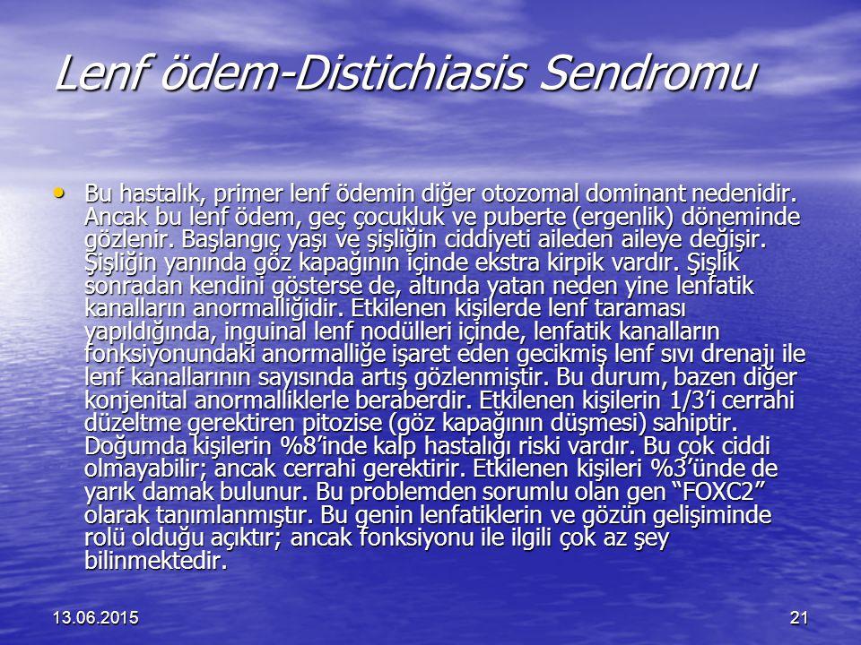 Lenf ödem-Distichiasis Sendromu