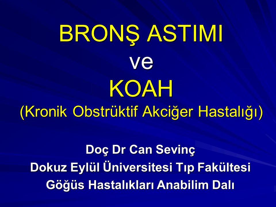 BRONŞ ASTIMI ve KOAH (Kronik Obstrüktif Akciğer Hastalığı)