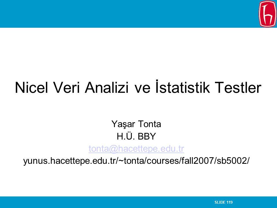 Nicel Veri Analizi ve İstatistik Testler