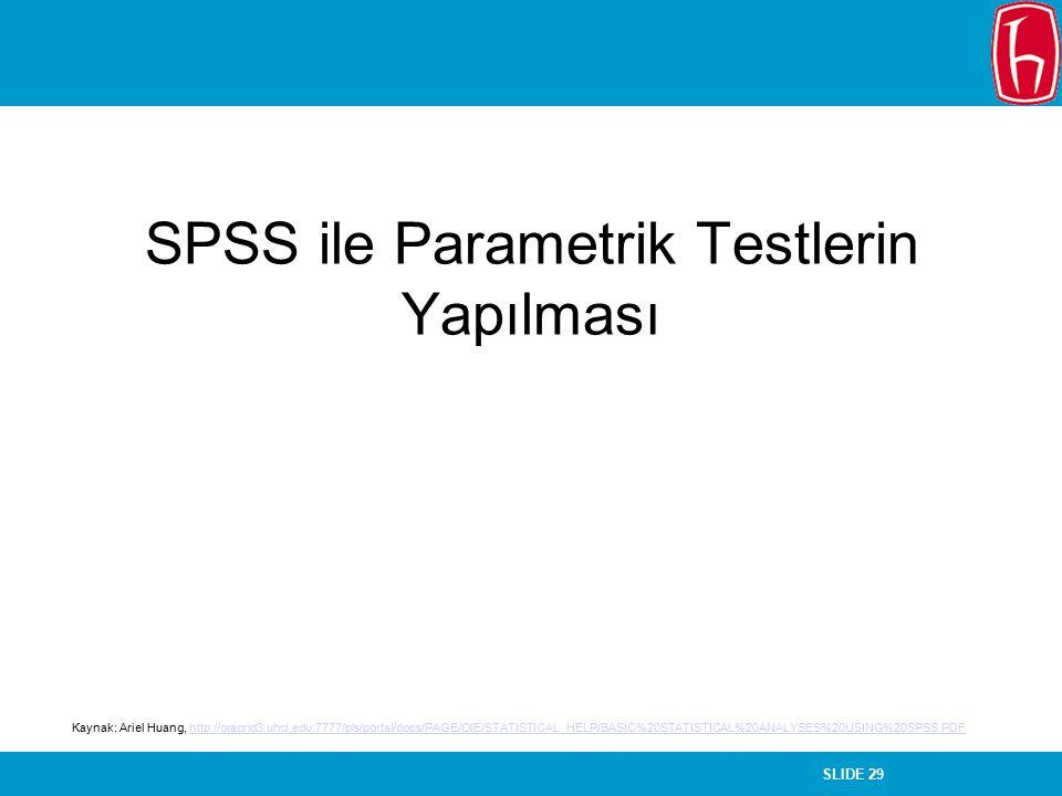 SPSS ile Parametrik Testlerin Yapılması