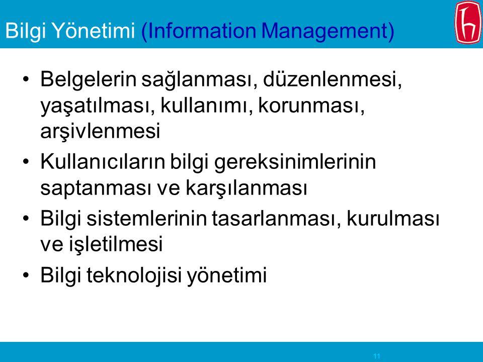 Bilgi Yönetimi (Information Management)