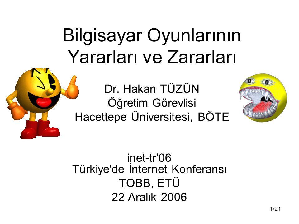 inet-tr'06 Türkiye de İnternet Konferansı TOBB, ETÜ 22 Aralık 2006