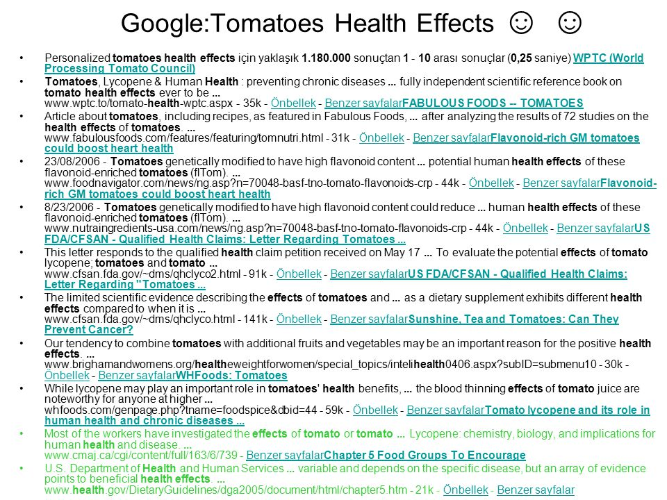 Google:Tomatoes Health Effects ☺ ☺
