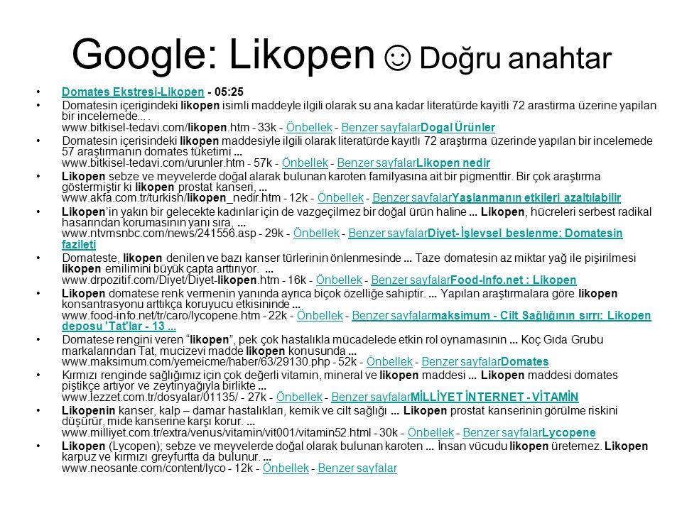 Google: Likopen☺Doğru anahtar