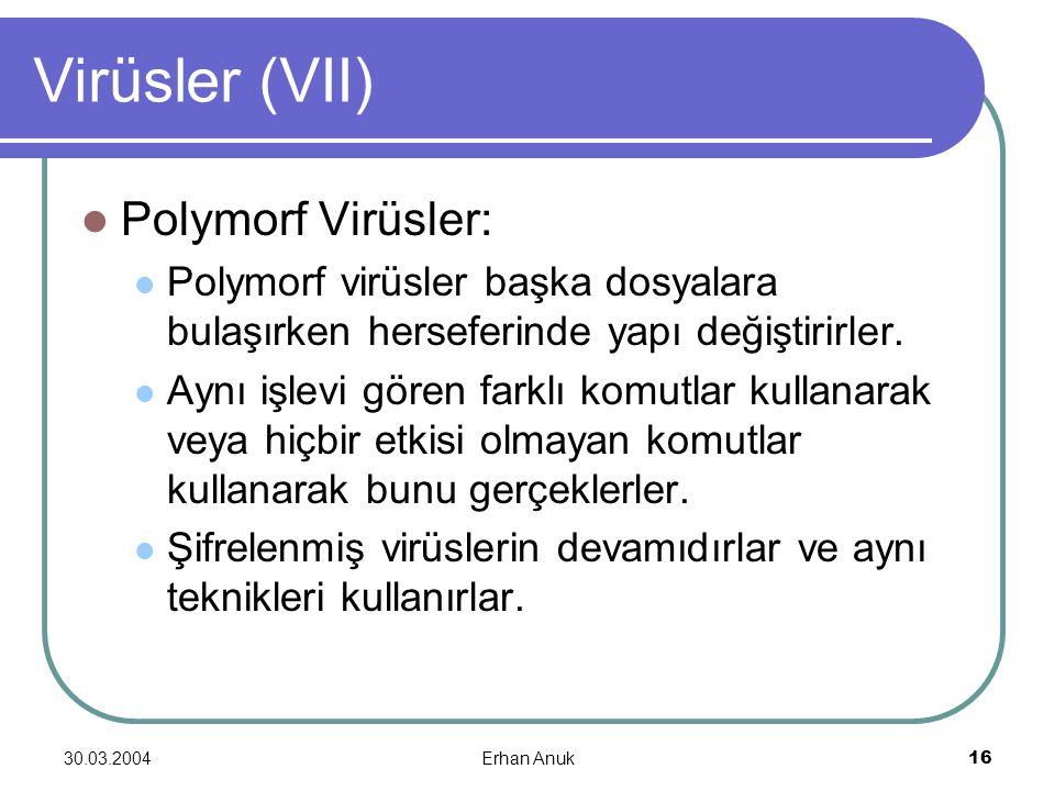 Virüsler (VII) Polymorf Virüsler: