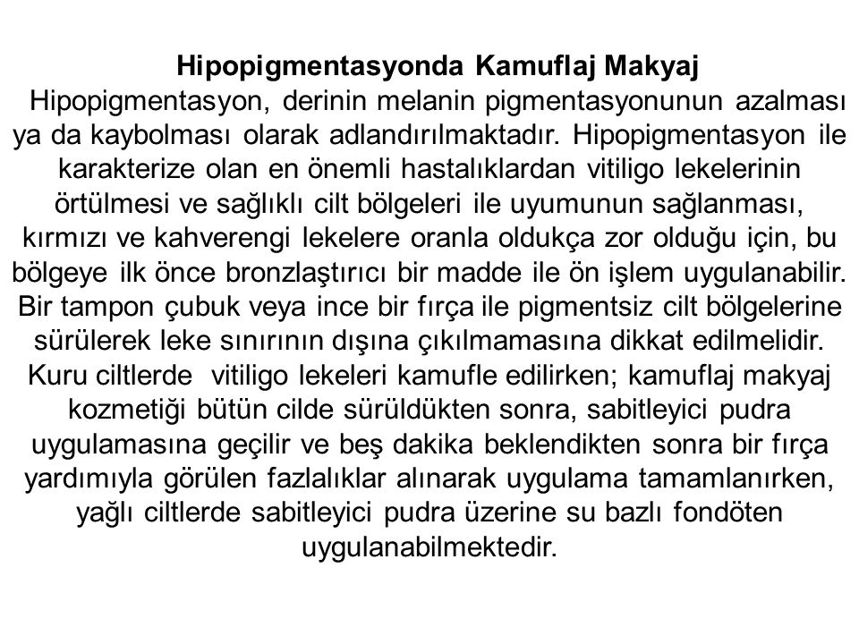 Hipopigmentasyonda Kamuflaj Makyaj