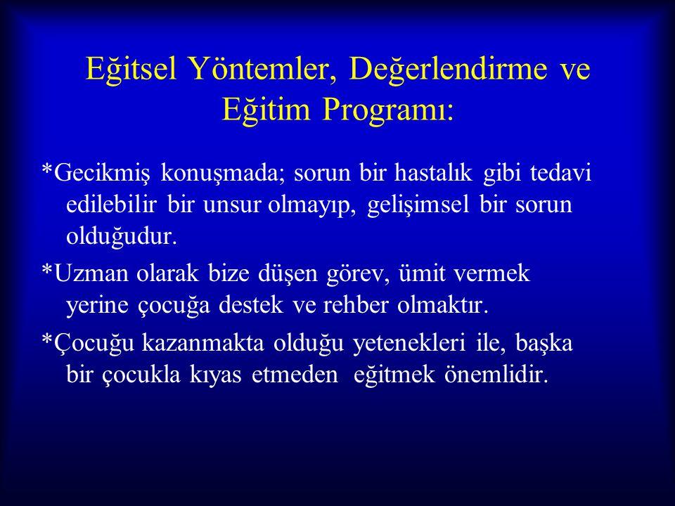 Eğitsel Yöntemler, Değerlendirme ve Eğitim Programı:
