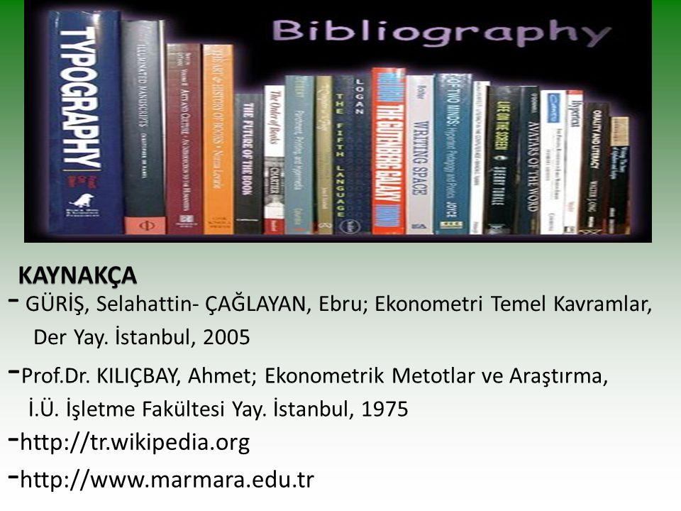-Prof.Dr. KILIÇBAY, Ahmet; Ekonometrik Metotlar ve Araştırma,