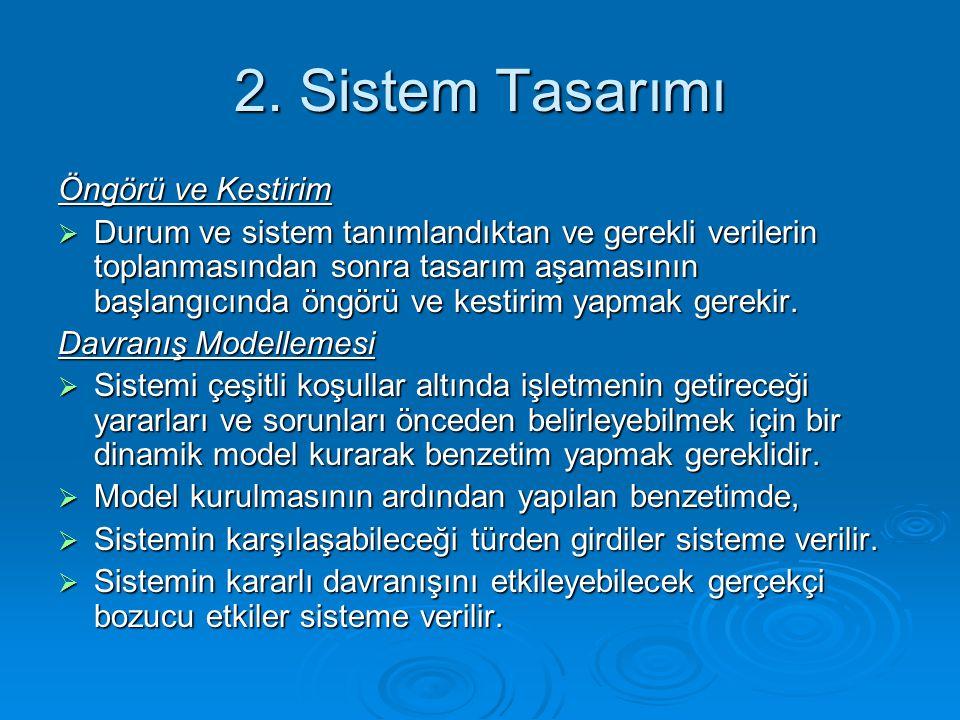 2. Sistem Tasarımı Öngörü ve Kestirim