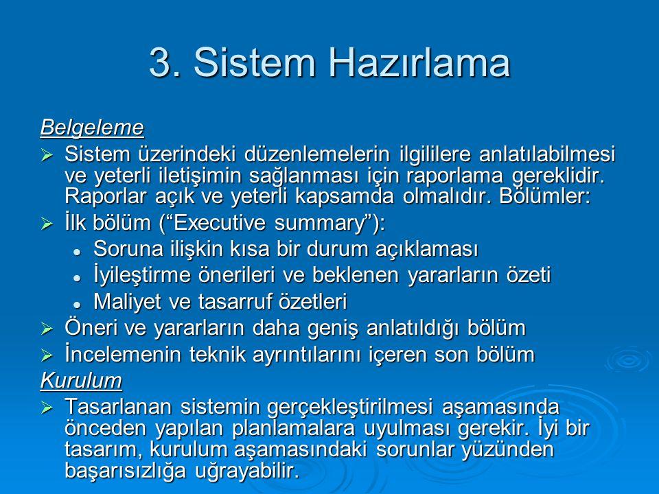 3. Sistem Hazırlama Belgeleme