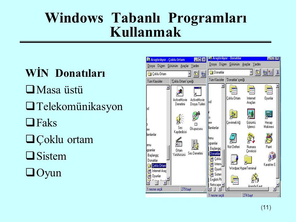 Windows Tabanlı Programları Kullanmak