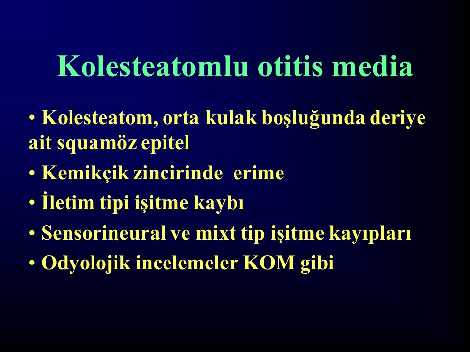 Kolesteatomlu otitis media