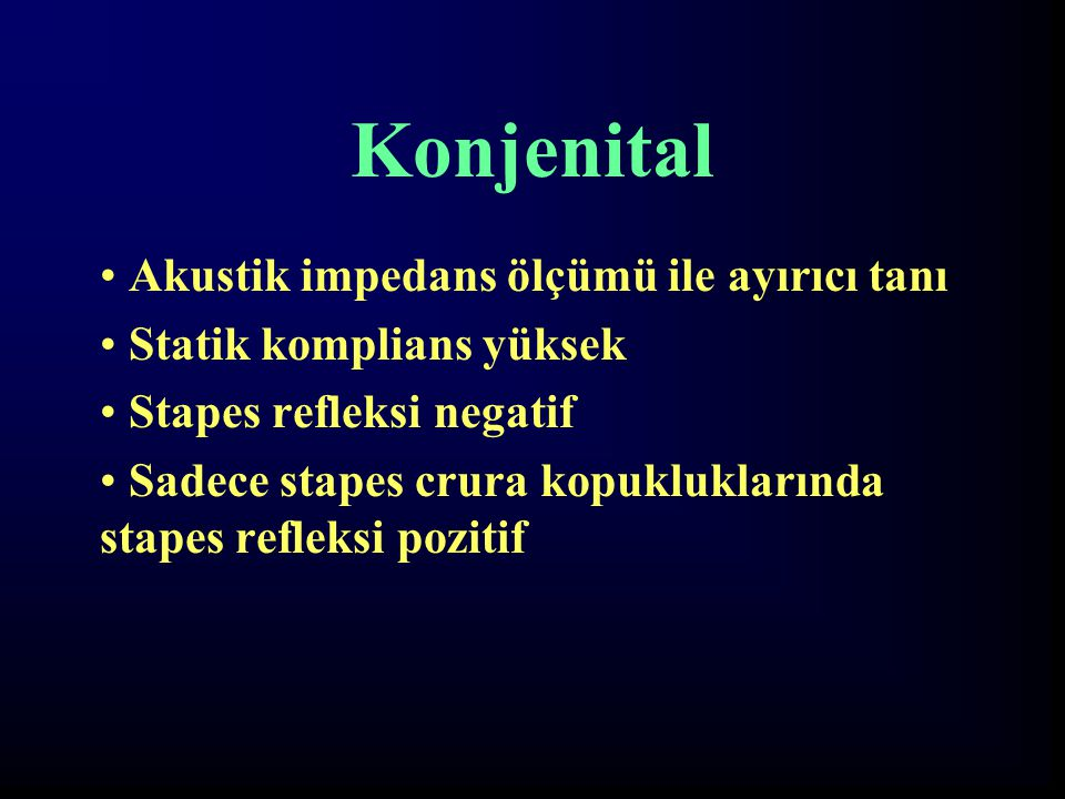 Konjenital Akustik impedans ölçümü ile ayırıcı tanı
