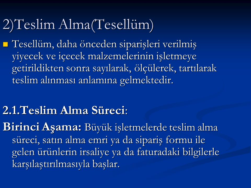 2)Teslim Alma(Tesellüm)