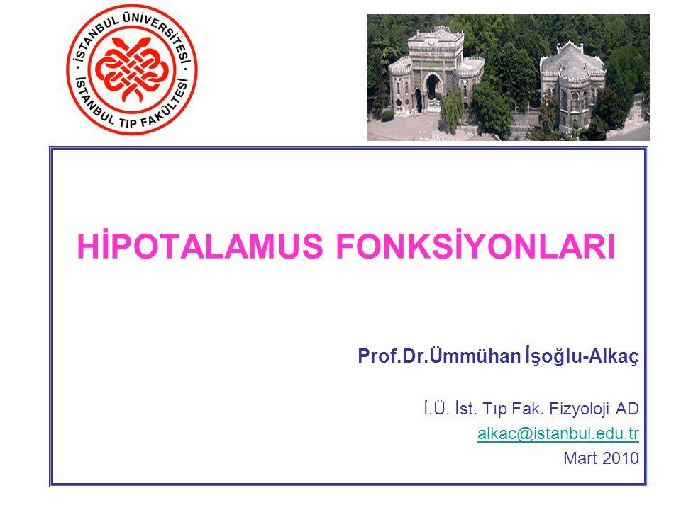 HİPOTALAMUS FONKSİYONLARI
