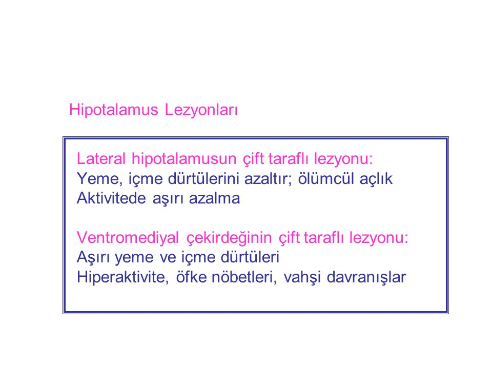 Hipotalamus Lezyonları