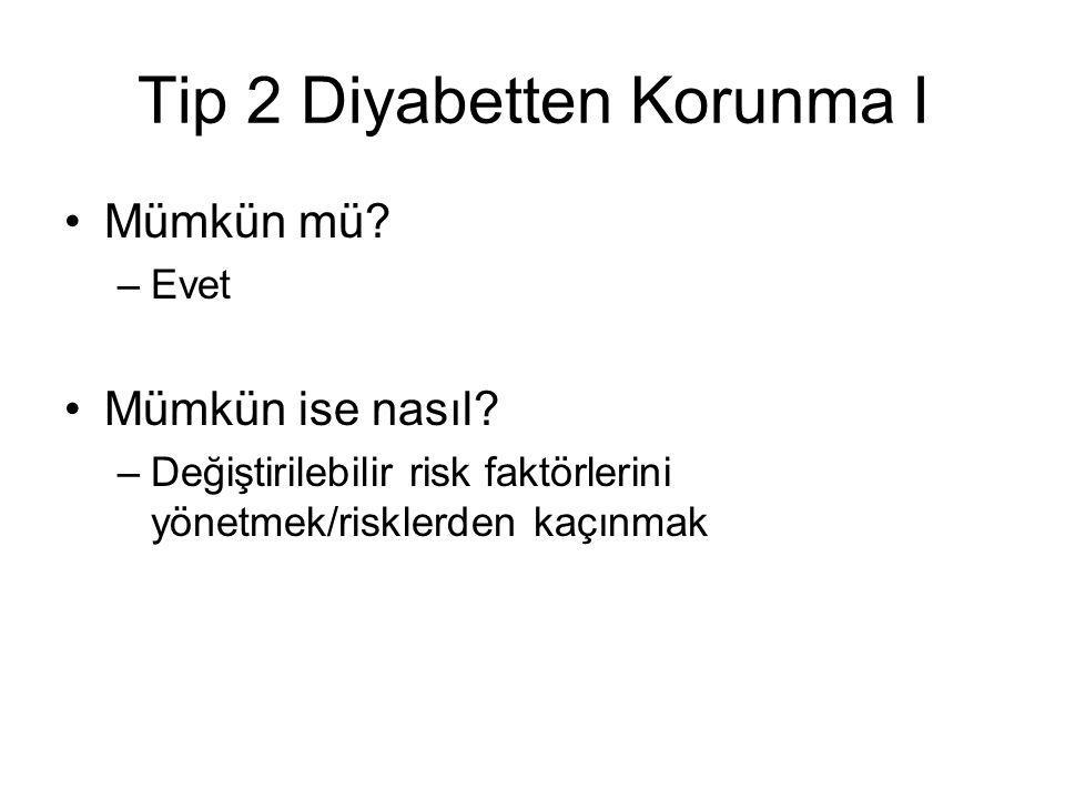 Tip 2 Diyabetten Korunma I