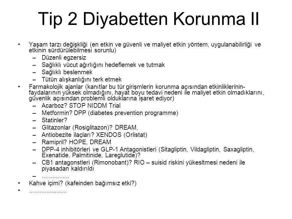 Tip 2 Diyabetten Korunma II