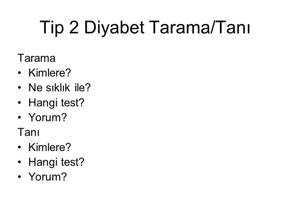 Tip 2 Diyabet Tarama/Tanı
