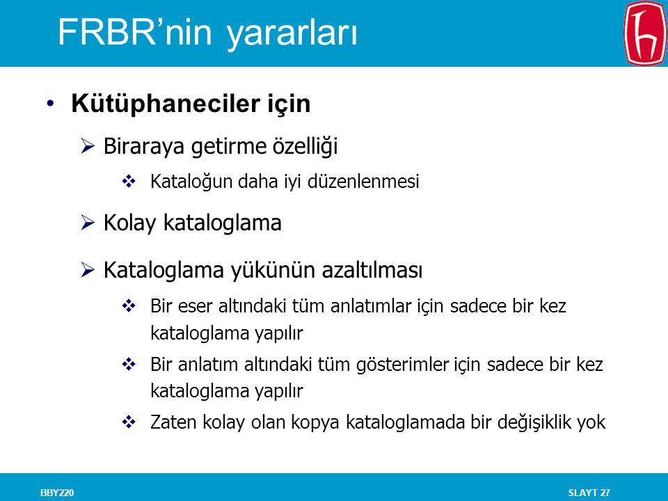 FRBR'nin yararları Kütüphaneciler için Biraraya getirme özelliği